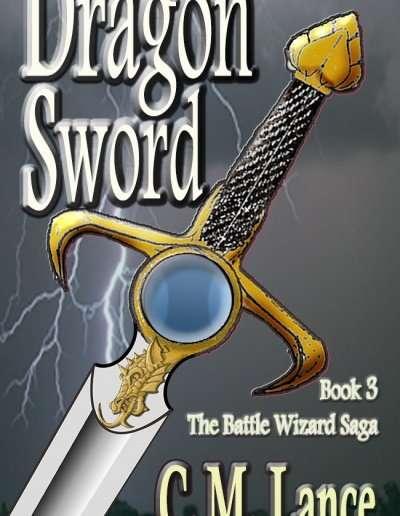 Dragon-Sword-Battle-Wizard-Saga-3-C-M-Lance