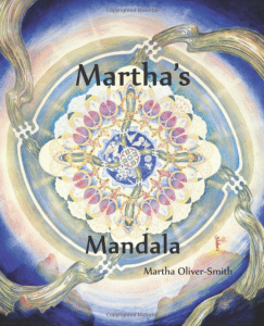 Martha's Mandela - Patty (Martha) Oliver-Smith, Vermont author