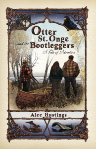 Otter St. One and the Bootleggers - Alec Hastings, Vermont author