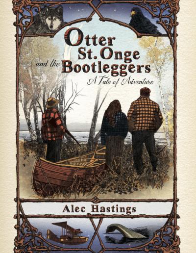 Otter-St-Onge-Bootleggers-Alec-Hastings-Vermont-author