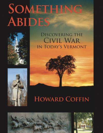 Something-Abides-Civil-War-Vemont-Howard-Coffin-Vermont-author