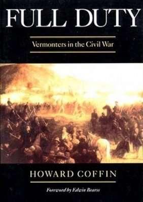 Full-Duty-Vermonters-Civil-War-Howard-Coffin-Vermont-author
