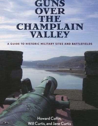 Guns-Over-Champlain-Valley-Howard-Coffin-Vermont-author