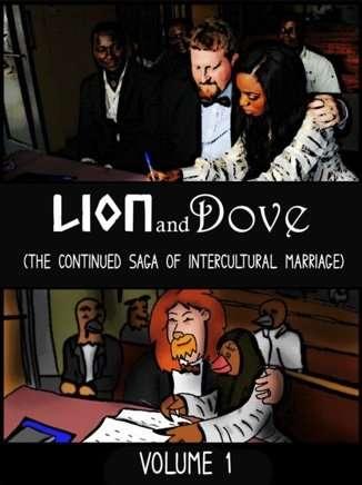 Lion-Dove-volume-1-Intercultural-Marriage-Graphic-Novel-Barney-Smith-Vermont-author