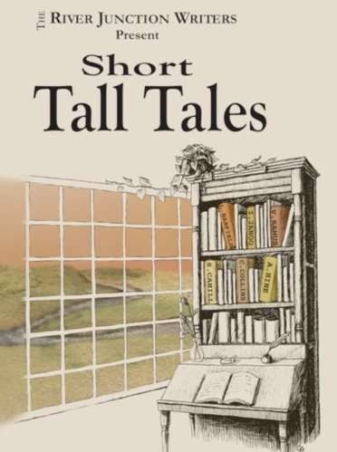 Short-Tall-Tales-River-Junction-Writers-Vermont