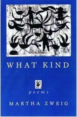 What-Kind-poems-Martha-Zweig-Vermont-author