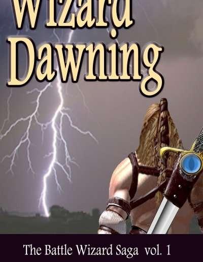 Wizard-Dawning-Battle-Wizard-Saga-1-C-M-Lance-Vermont-author