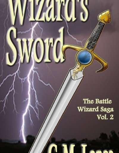 Wizards-Sword-Battle-Wizard-Saga-2-C-M-Lance-Vermont-author
