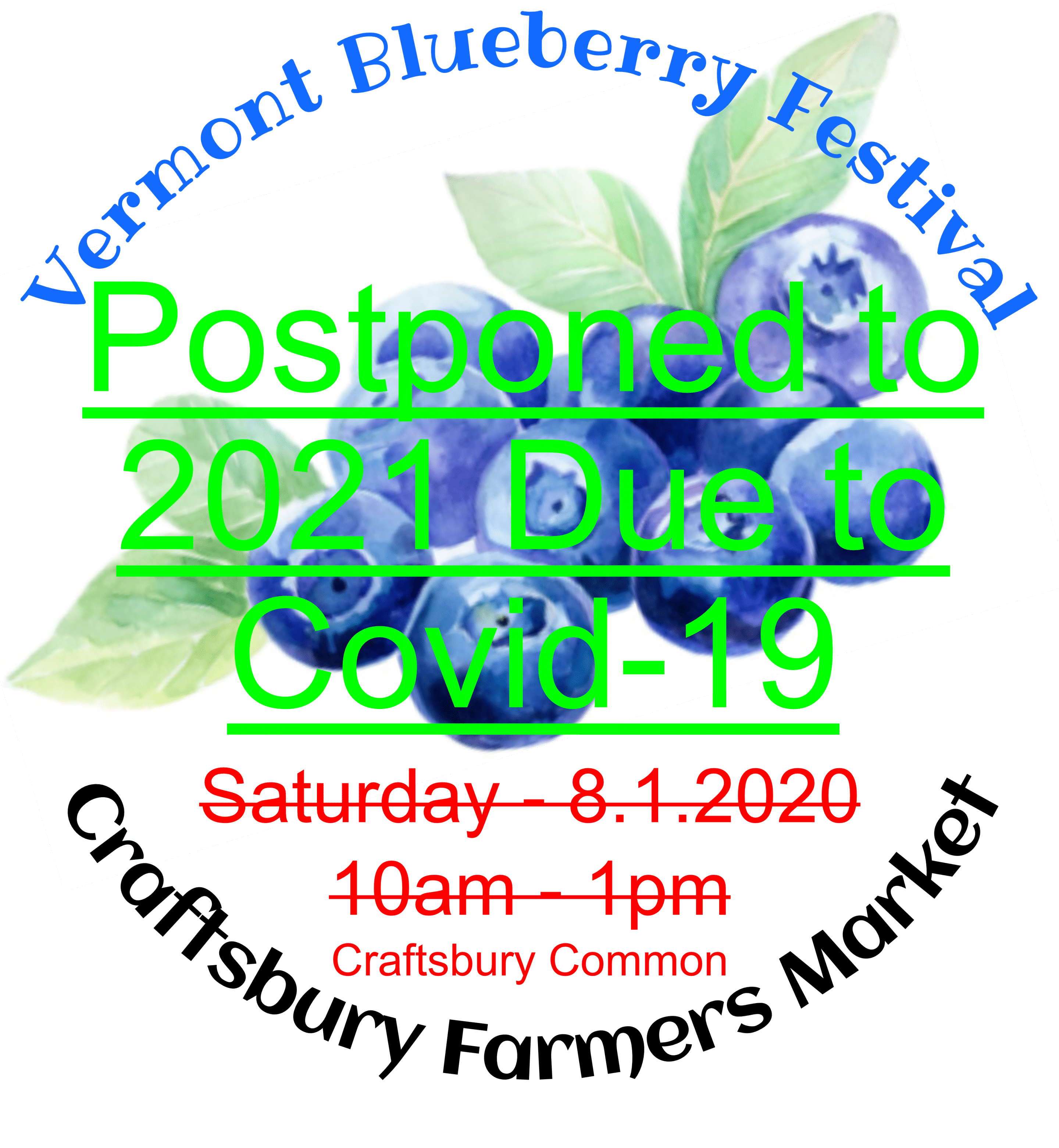 Vermont Blueberry Festival - Postponed until 2021 Due to Covid-19.